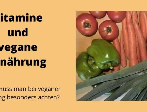 Vitamine und Vegane Ernährung